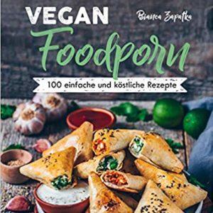 Vegan Foodporn 100 Rezepte nachhaltige geschenke